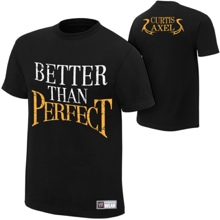 "Curtis Axel ""Better Than Perfect"" Authentic T-Shirt"