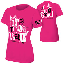"""Dolph Ziggler """"It's Too Bad I'm Too Good"""" Pink Women's Authentic T-Shirt"""