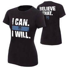 "Roman Reigns ""I Can I Will"" Women's Authentic T-Shirt"