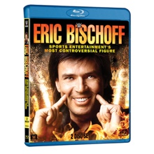 Eric Bischoff: Sport Entertainment's Most Controversial Figure Blu-Ray