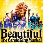 Beautiful – The Carole King Musical at Edinburgh Playhouse