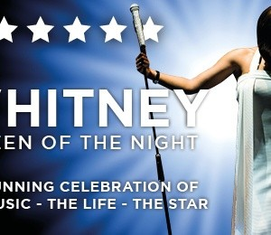 Whitney - Queen of the Night at Victoria Hall