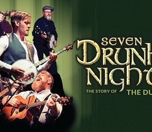 Seven Drunken Nights: The Story of the Dubliners at Grand Opera House York
