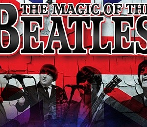 The Magic of The Beatles at Liverpool Empire