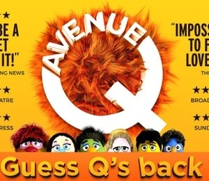 Avenue Q at New Victoria Theatre