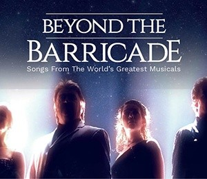 Beyond the Barricade - 20th Anniversary Tour at Theatre Royal Brighton