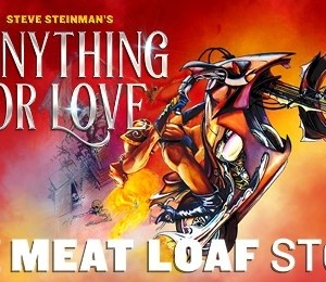 Steve Steinman's Anything For Love - The Meat Loaf Story at Palace Theatre Manchester