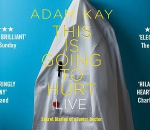 Adam Kay – This is Going to Hurt (Secret Diaries of a Junior Doctor) at New Theatre Oxford