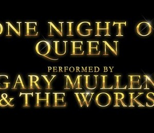 One Night of Queen – Performed by Gary Mullen & The Works at The Alexandra Theatre, Birmingham