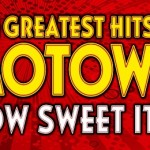 The Greatest Hits of Motown – How Sweet It Is at King's Theatre Glasgow