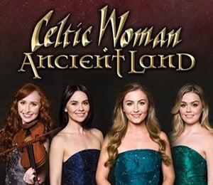 Celtic Woman – Ancient Land at The Alexandra Theatre, Birmingham