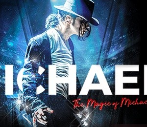 Michael - The Magic of Michael Jackson at King's Theatre Glasgow