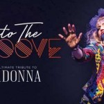 Into The Groove – The Ultimate Tribute to Madonna at Aylesbury Waterside Theatre