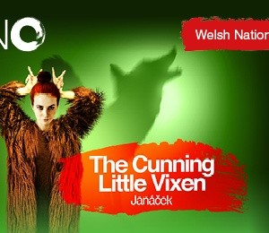 Welsh National Opera - The Cunning Little Vixen at New Theatre Oxford