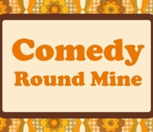 Comedy Round Mine at Studio at New Wimbledon Theatre