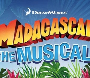 Madagascar The Musical at Princess Theatre Torquay