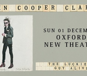 Dr John Cooper Clarke at New Theatre Oxford