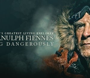 Sir Ranulph Fiennes: Living Dangerously at Princess Theatre Torquay