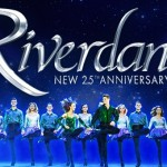 Riverdance – The New 25th Anniversary Show at King's Theatre Glasgow