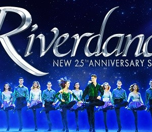 Riverdance – The New 25th Anniversary Show at New Wimbledon Theatre