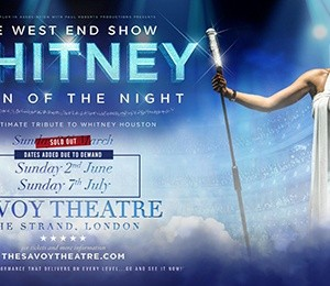 Whitney – Queen of the Night at Savoy Theatre