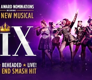 Six at Theatre Royal Glasgow