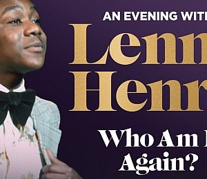 An Evening with Lenny Henry - Who Am I Again at Regent Theatre