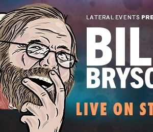 Bill Bryson – Observations on Life and the Human Body at New Theatre Oxford