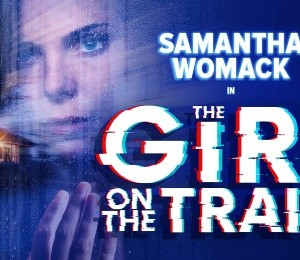 The Girl On The Train at New Victoria Theatre