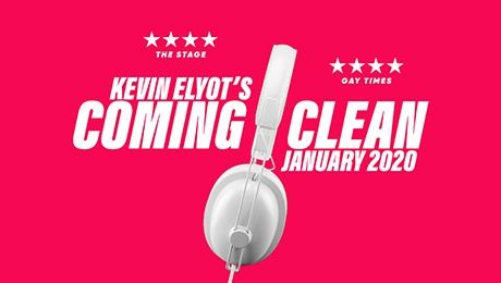 Coming Clean at Trafalgar Studios