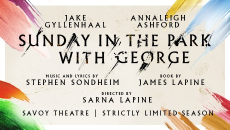 Sunday in the Park with George at Savoy Theatre