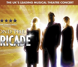 Beyond The Barricade at Princess Theatre Torquay