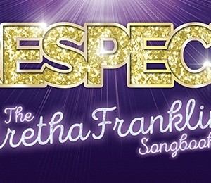 Respect – The Aretha Franklin Songbook featuring Cleopatra Higgins, Tanya Edwards and Cleo Stewart at Aylesbury Waterside Theatre