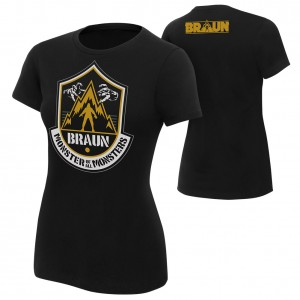 """Braun Strowman """"The Monster of All Monsters"""" Women's Authentic T-Shirt"""