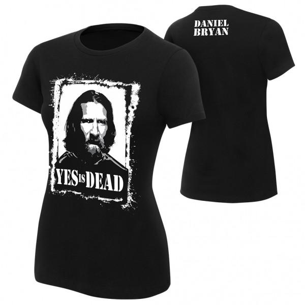 "Daniel Bryan ""Yes is Dead"" Women's Authentic T-Shirt"