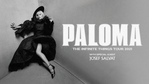 PALOMA - THE INFINITE THINGS TOUR